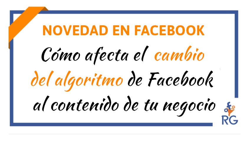 cambio logaritmo facebook news feed noticias