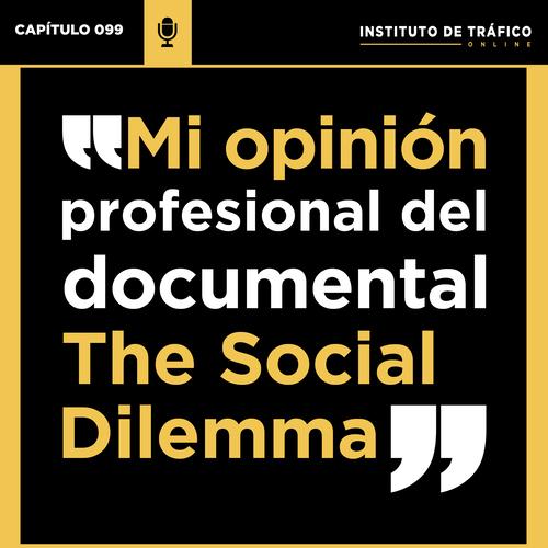 Cabecera del podcast sobre The Social Dilemma