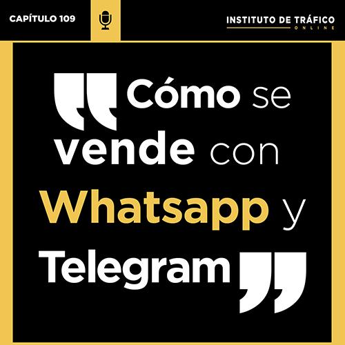 Cabecera del pódcast 109 sobre vender con WhatsApp y Telegram de Roberto Gamboa