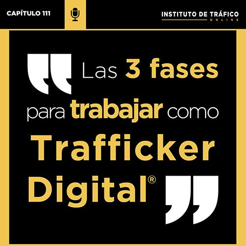 Cover del pódcast 111 sobre trabajar como Trafficker Digital del ITO