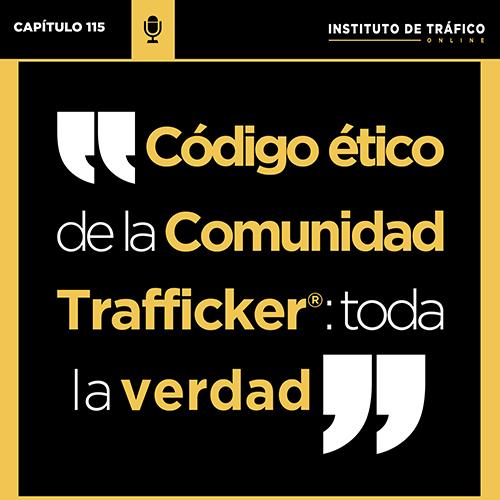 Cover del Pódcast 115 sobre la Comunidad Trafficker del ITO